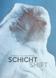 SCHICHT Poster